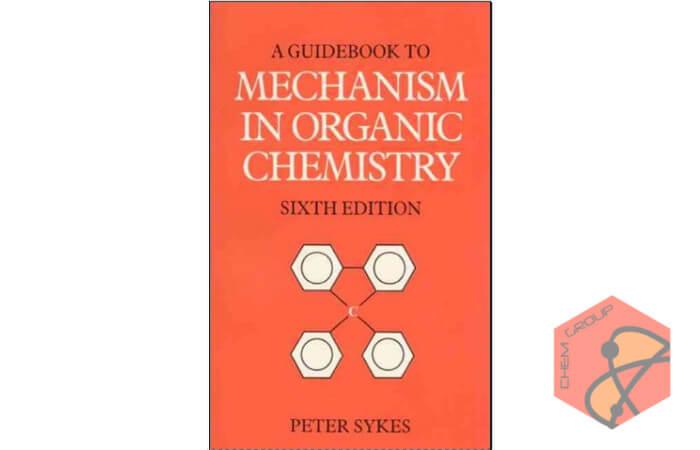کتاب راهنما به مکانیسم در شیمی آلی (نسخه 6)